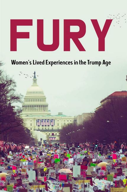Fury - Women's Experiences During the Trump Era